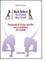 Back School - Neck School - Bone School