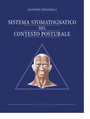 The Stomatognathic System as an Integral Part of the Postural System