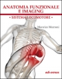 ANATOMIA FUNZIONALE  E IMAGING - Functional Anatomy and Imaging